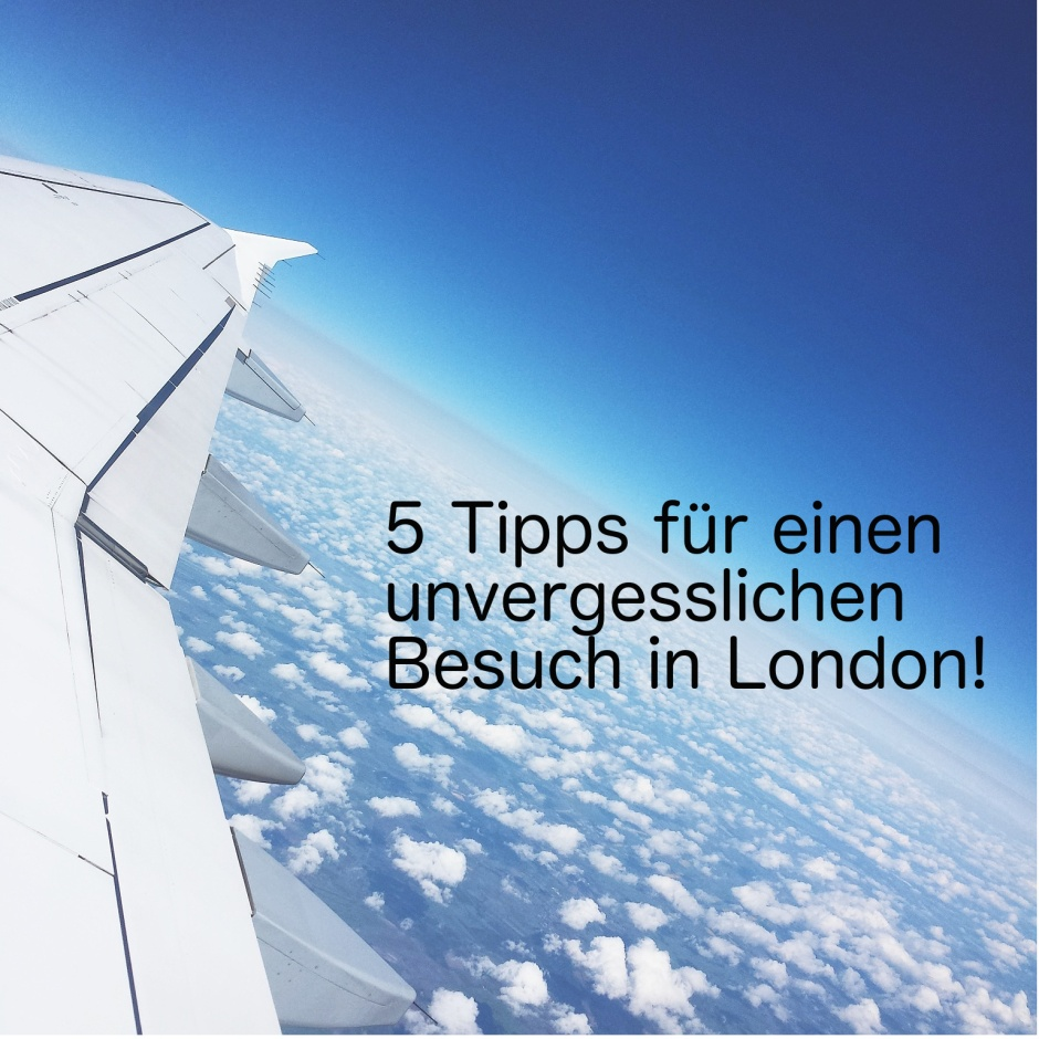 gute Tipps für London
